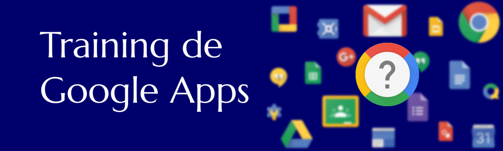 Training de Google Apps
